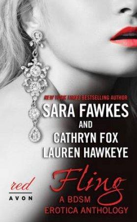 Fling by Sara Fawkes & Cathryn Fox & Lauren Hawkeye
