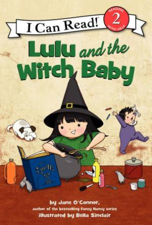 Lulu and the Witch Baby by Jane O'Connor & Bella Sinclair