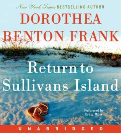 Return to Sullivans Island by Dorothea Benton Frank & Robin Miles