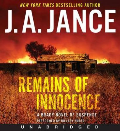 Remains of Innocence by Judith A. Jance & Hillary Huber