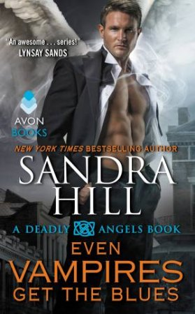 Even Vampires Get the Blues by Sandra Hill