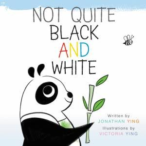 Not Quite Black and White Board Book by Jonathan Ying & Victoria Ying