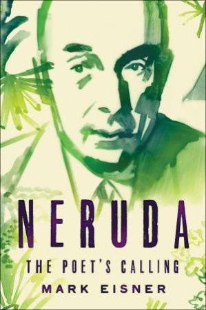 Neruda by Mark Eisner