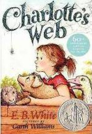 Charlotte's Web by E. B. White & Garth Williams & Edith Goodkind Rosenwald & Lessing J. Rosenwald Collection