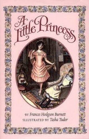 A Little Princess by Frances Hodgson Burnett & Tasha Tudor