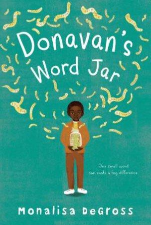 Donavan's Word Jar by Monalisa Degross & Cheryl Hanna
