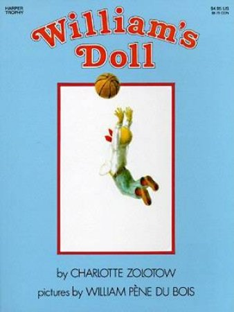 William's Doll by Charlotte Zolotow & William Pene Du Bois