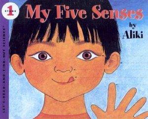 My Five Senses by Aliki & Aliki