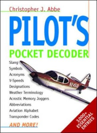 Pilot's Pocket Decoder by Christopher J. Abbe