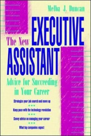 The New Executive Assistant by Melba J. Duncan