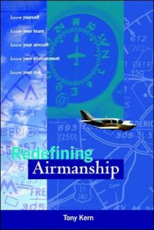 Redefining Airmanship by Tony Kern