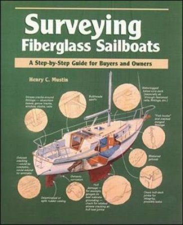 Surveying Fiberglass Sailboats by Henry C. Mustin