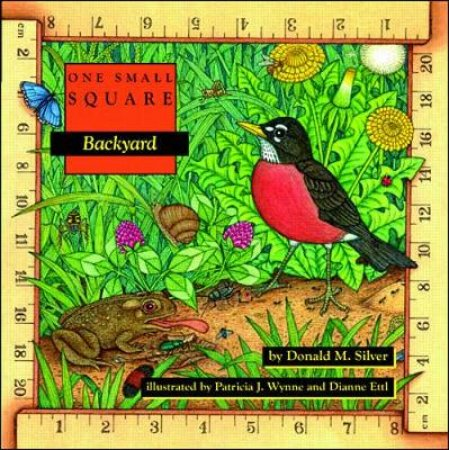 Backyard by Donald M. Silver & Patricia J. Wynne & Dianne Ettl