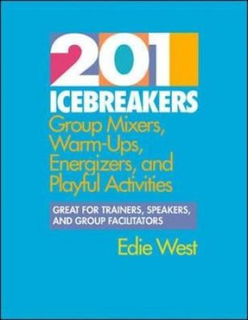 201 Icebreakers by Edie West