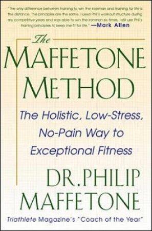 The Maffetone Method by Philip Maffetone