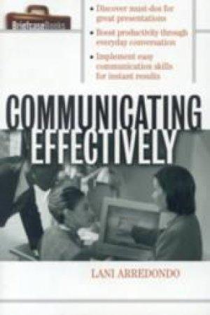 Communicating Effectively by Lani Arredondo