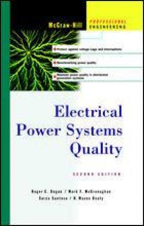 Electric Power Systems Quality by Roger C. Dugan & Mark F. McGranaghan & Surya Santoso & H. Wayne Beaty