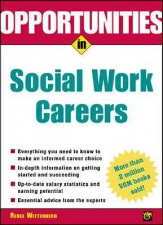 Opportunities in Social Work Careers by Renee Wittenberg