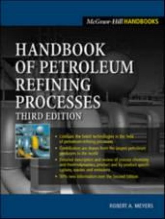 Handbook of Petroleum Refining Processes by Robert A. Meyers