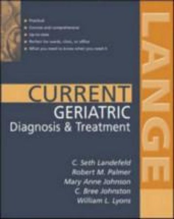 Current Geriatric Diagnosis & Treatment by C. Seth Landerfeld