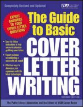 The Guide to Basic Cover Letter Writing by Public Library Association  & VGM Career Books