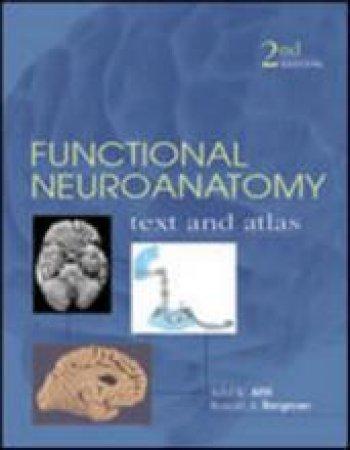 Functional Neuroanatomy by Adel K. Afifi & Ronald A. Bergman