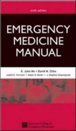 Emergency Medicine Manual by O. John Ma & David M. Cline & O. John Ma & David M. Cline