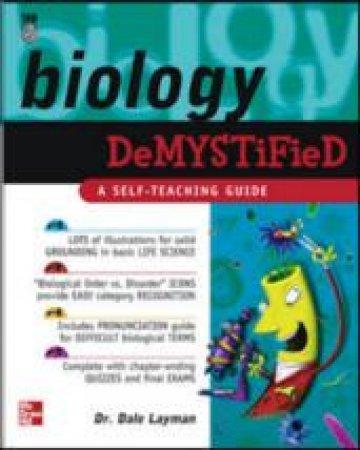 Biology Demystified by Dale Pierre Layman