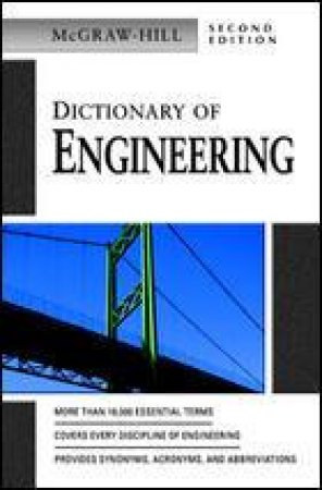 Dictionary of Engineering by McGraw-Hill