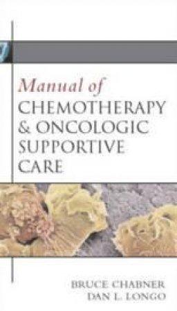 Harrison's Manual Of Oncology by Bruce A. Chabner & Thomas J. Lynch & Dan L. Longo