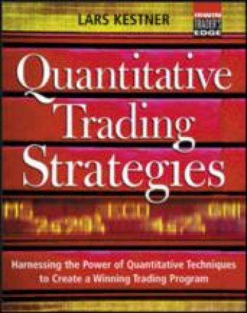 Quantitative Trading Strategies by Lars N. Kestner