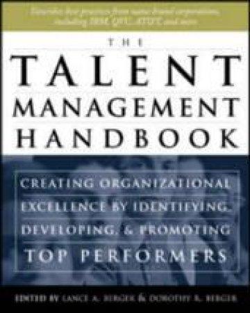 The Talent Management Handbook by Lance A. Berger & Dorothy R. Berger