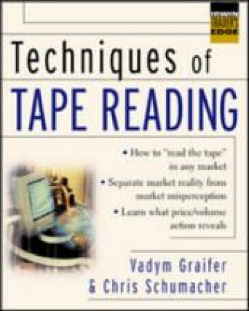 Techniques of Tape Reading by Vadym Graifer & Christopher Schumacher