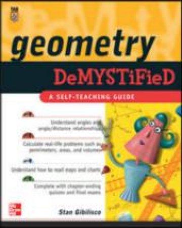 Geometry Demystified by Stan Gibilisco