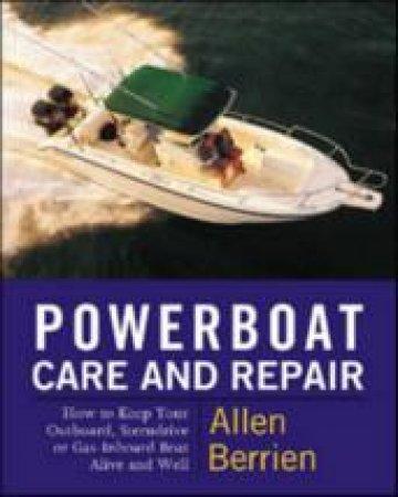 Powerboat Care and Repair by Allen Berrien