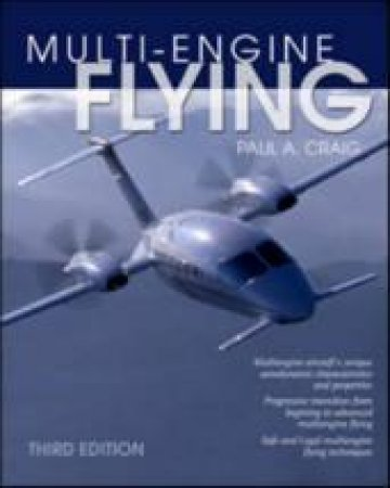 Multiengine Flying by Paul A. Craig