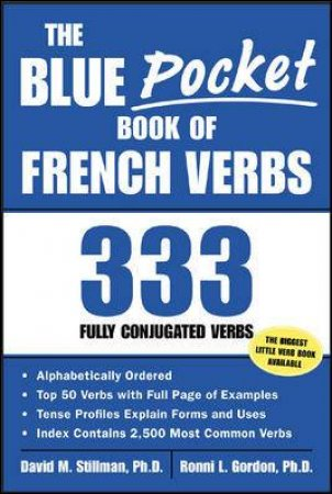 The Blue Pocket Book of French Verbs by David M. Stillman & Ronni L. Gordon