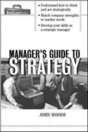 Manager's Guide to Strategy by Roger A. Formisano