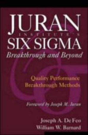 Juran Institute's Six Sigma by Joseph A. Defeo & William W. Barnard & J. M. Juran