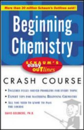 Beginning Chemistry by David E. Goldberg & Katherine E. Cullen