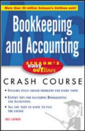 Bookkeeping and Accounting by Joel J. Lerner
