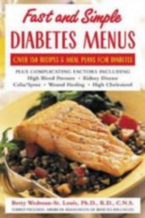 Fast and Simple Diabetes Menus by Betty Wedman-St. Louis