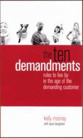 Ten Demandments by Kelly Mooney & Laura Bergheim