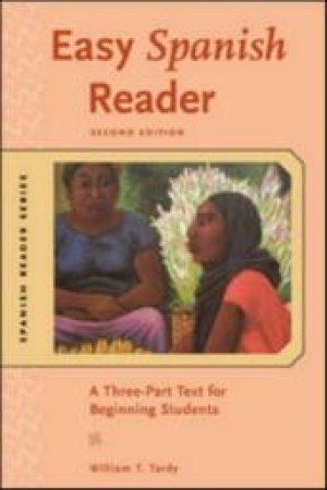 Easy Spanish Reader by William T. Tardy