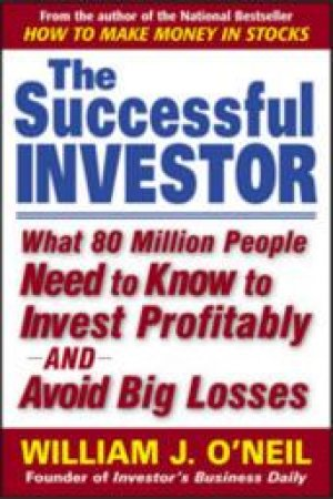 The Successful Investor by William J. O'Neil