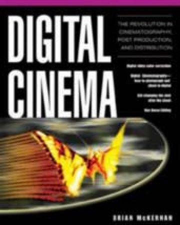 Digital Cinema by Brian McKernan