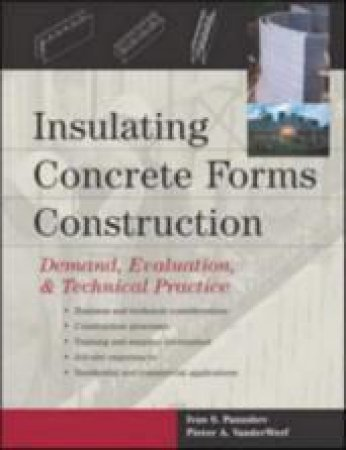 Insulating Concrete Forms Construction by Ivan S. Pansuhev & Pieter A. Vanderwerf & Ivan S. Panushev