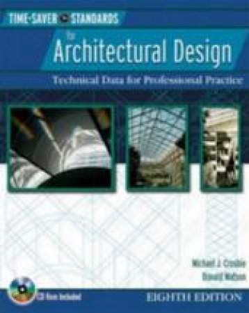 Time-Saver Standards for Architectural Design by Donald Watson & Michael J. Crosbie