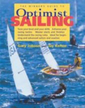 Winner's Guide to Optimist Sailing by Gary Jobson & Jay Kehoe & Brad Dellenbaugh & Dan Nerney