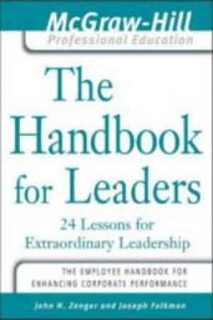 The Handbook for Leaders by John H. Zenger & Joe Folkman